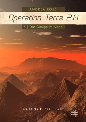Operation Terra 2.0 von Ross,  Andrea