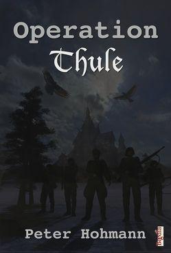 Operation Thule von Giersche,  Harald, Höhmann,  Peter
