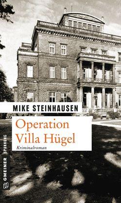 Operation Villa Hügel von Steinhausen,  Mike