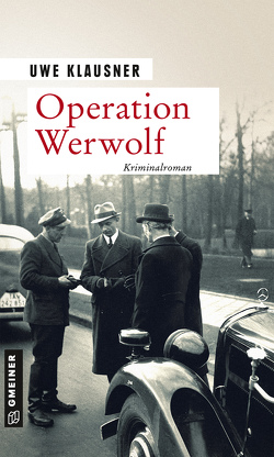 Operation Werwolf – Blutweihe von Klausner,  Uwe