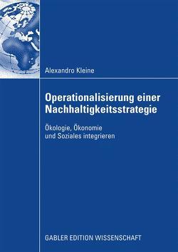 Operationalisierung einer Nachhaltigkeitsstrategie von Kleine,  Alexandro, von Hauff,  Prof. Dr. Michael