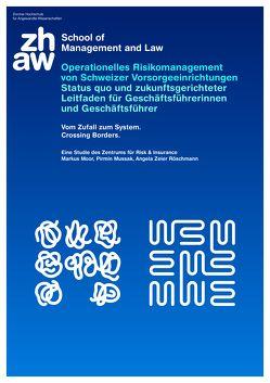 Operationelles Risikomanagement von Schweizer Vorsorgeeinrichtungen von Moor,  Markus, Mussak,  Pirmin, Zeier Röschmann,  Angela