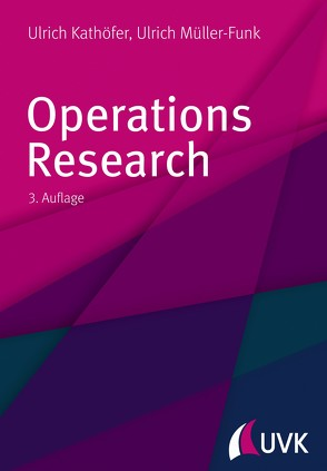 Operations Research von Kathöfer,  Ulrich, Müller-Funk,  Ulrich