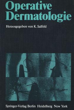 Operative Dermatologie von Salfeld,  K.