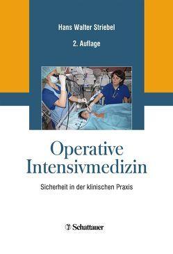 Operative Intensivmedizin von Striebel,  Hans Walter