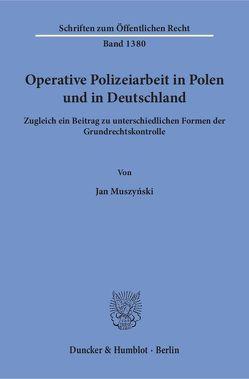 Operative Polizeiarbeit in Polen und in Deutschland. von Muszyński,  Jan