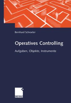 Operatives Controlling von Schroeter,  Bernhard
