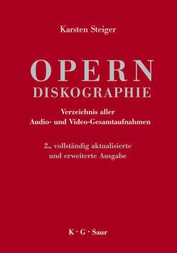 Opern-Diskographie von Steiger,  Karsten