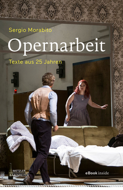 Opernarbeit von Morabito,  Sergio