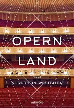 Opernland Nordrhein-Westfalen von Quander,  Georg