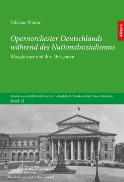 Opernorchester Deutschlands während des Nationalsozialismus von Winter,  Felicitas