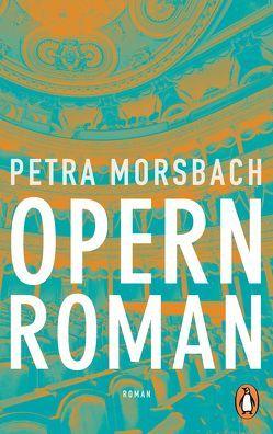 Opernroman von Morsbach,  Petra