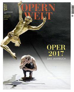 Opernwelt – Das Jahrbuch 2017 von Der Theaterverlag – Friedrich Berlin