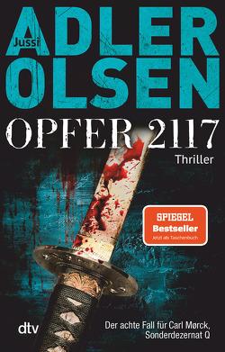 Opfer 2117 von Adler-Olsen,  Jussi, Thiess,  Hannes