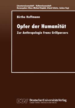 Opfer der Humanität von Hoffmann,  Birthe