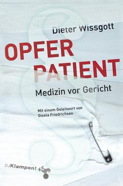 Opfer Patient von Wissgott,  Dieter