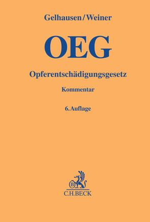 Opferentschädigungsgesetz von Gelhausen,  Reinhard, Kunz,  Eduard, Weiner,  Bernhard, Zellner,  Gerhard