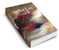 opferLos von Druxs (Pseudonym),  Christian
