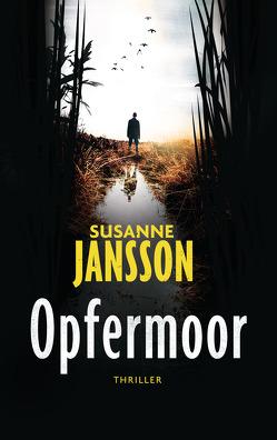 Opfermoor von Jansson,  Susanne, Rüegger,  Lotta, Wolandt,  Holger