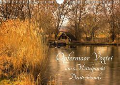 Opfermoor Vogtei am Mittelpunkt Deutschlands (Wandkalender 2019 DIN A4 quer) von Karmrodt,  Uwe