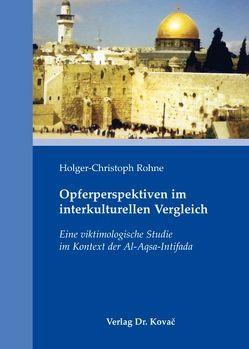 Opferperspektiven im interkulturellen Vergleich von Rohne,  Holger Ch