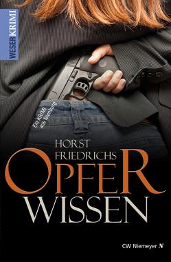 Opferwissen von Friedrichs,  Horst