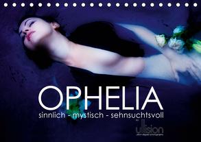 OPHELIA, sinnlich – mystisch – sehnsuchtsvoll (Tischkalender 2020 DIN A5 quer) von Allgaier (ullision),  Ulrich