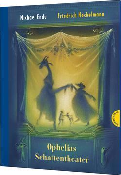 Ophelias Schattentheater von Ende,  Michael, Hechelmann,  Friedrich
