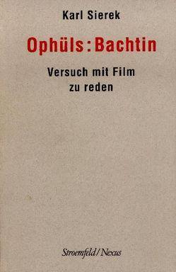 Ophüls: Bachtin von Sierek,  Karl