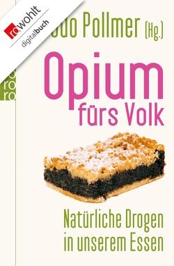 Opium fürs Volk von Fock,  Andrea, Muth,  Jutta, Niehaus,  Monika, Pollmer,  Udo