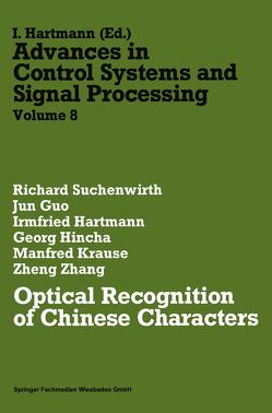 Optical Recognition of Chinese Characters von Guo,  Jun, Hartmann,  Irmfried, Hincha,  Georg, Krause,  Manfred, Suchenwirth,  Richard, Zhang,  Zheng