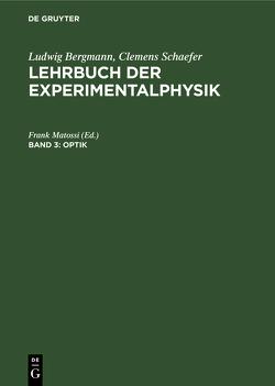 Optik von Bergmann,  Ludwig, Matossi,  Frank, Schaefer,  Clemens
