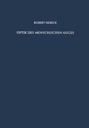 Optik des Menschlichen Auges von Siebeck,  Robert