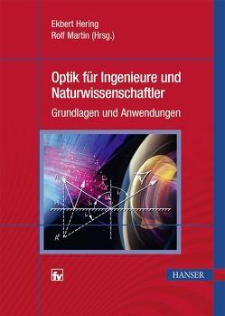 Optik für Ingenieure und Naturwissenschaftler von Hering,  Ekbert, Martin,  Rolf