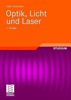 Optik, Licht und Laser von Meschede,  Dieter
