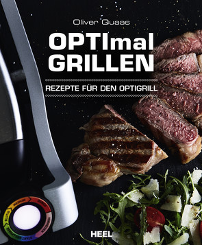 OPTImal Grillen von Quaas,  Oliver