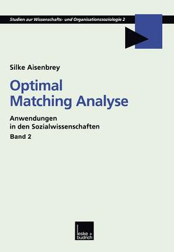 Optimal Matching Analyse von Aisenbrey,  Silke