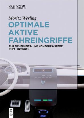 Optimale aktive Fahreingriffe von Werling,  Moritz