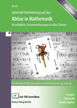Optimale Vorbereitung auf das Abitur in Mathematik von Rosner,  Stefan