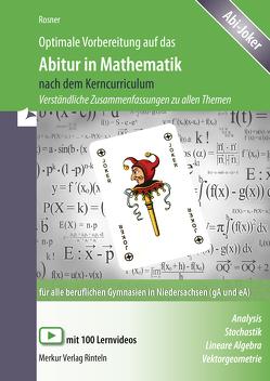 Optimale Vorbereitung auf das Abitur in Mathematik nach dem Kerncurriculum von Ott,  Roland, Rosner,  Stefan
