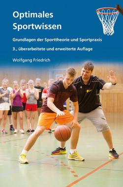 Optimales Sportwissen von Friedrich,  Wolfgang