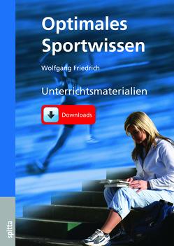 Optimales Sportwissen – Unterrichtsmaterialien als Download von Friedrich,  Wolfgang