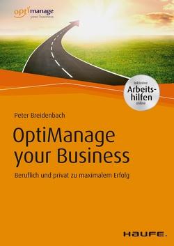 OptiManage your Business – inkl. Arbeitshilfen online von Breidenbach,  Peter