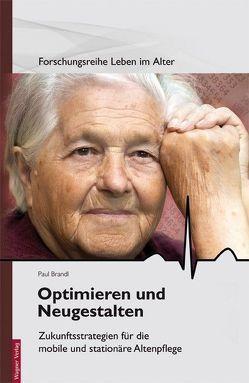 Optimieren und Neugestalten von Brandl,  Paul