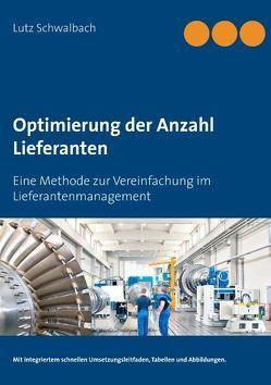 Optimierung der Anzahl Lieferanten von Schwalbach,  Lutz