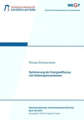 Optimierung der Energieeffizienz von Kettenspannsystemen von Zimmermann,  Florian