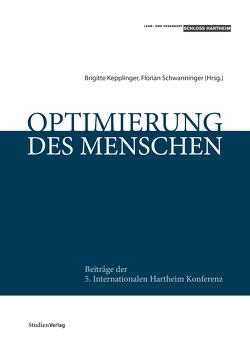 Optimierung des Menschen von Brigitte,  Kepplinger, Schwanninger,  Florian