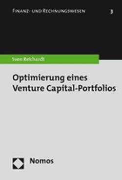 Optimierung eines Venture Capital-Portfolios von Reichardt,  Sven