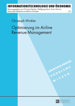 Optimierung im Airline Revenue Management von Winkler,  Christoph