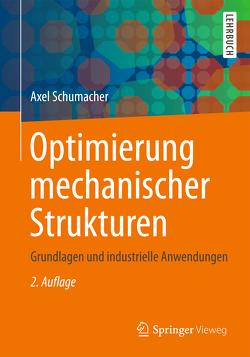 Optimierung mechanischer Strukturen von Schumacher,  Axel